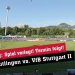 Spiel gegen den VFB II wird verlegt – neuer Termin folgt