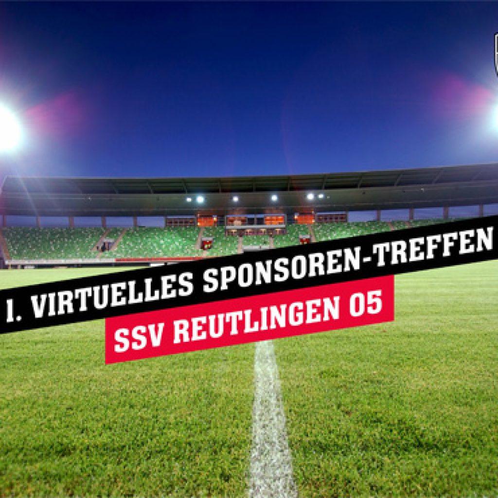1. Virtuelles Sponsoren-Treffen SSV Reutlingen